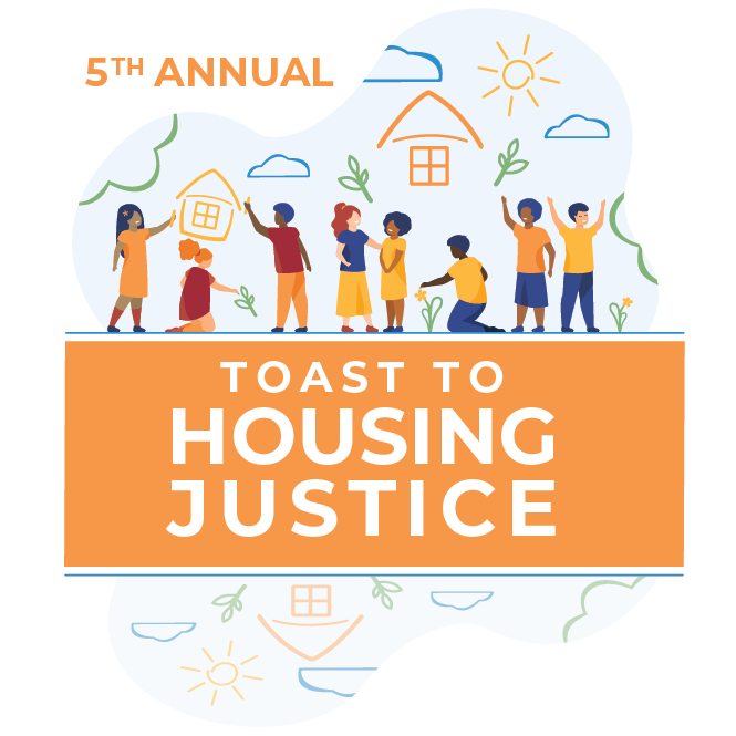 5th Annual Toast to Housing Justice